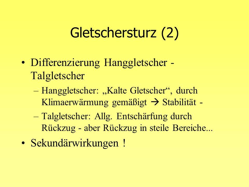 Gletschersturz (2) Differenzierung Hanggletscher - Talgletscher
