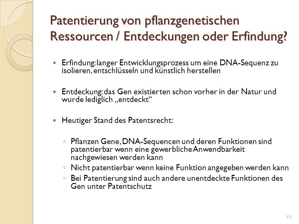 Patentierung von pflanzgenetischen Ressourcen / Entdeckungen oder Erfindung