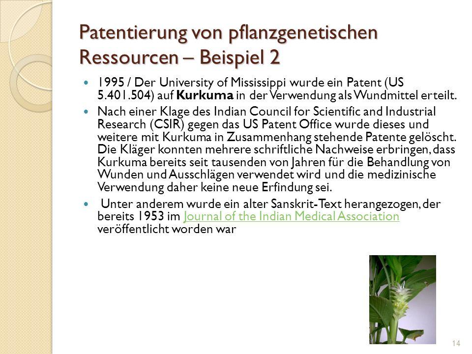 Patentierung von pflanzgenetischen Ressourcen – Beispiel 2