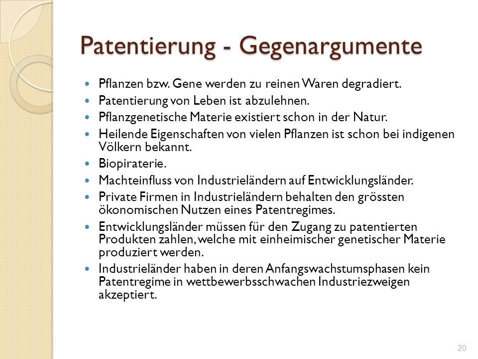 Patentierung - Gegenargumente