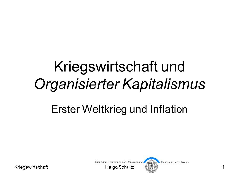 Kriegswirtschaft und Organisierter Kapitalismus