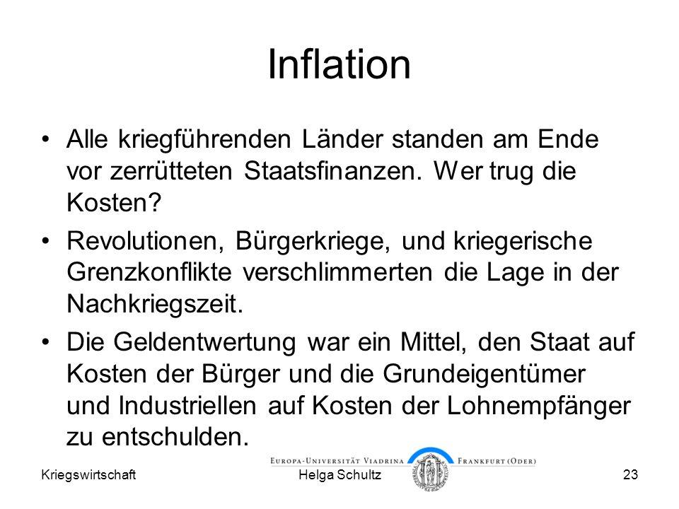 Inflation Alle kriegführenden Länder standen am Ende vor zerrütteten Staatsfinanzen. Wer trug die Kosten