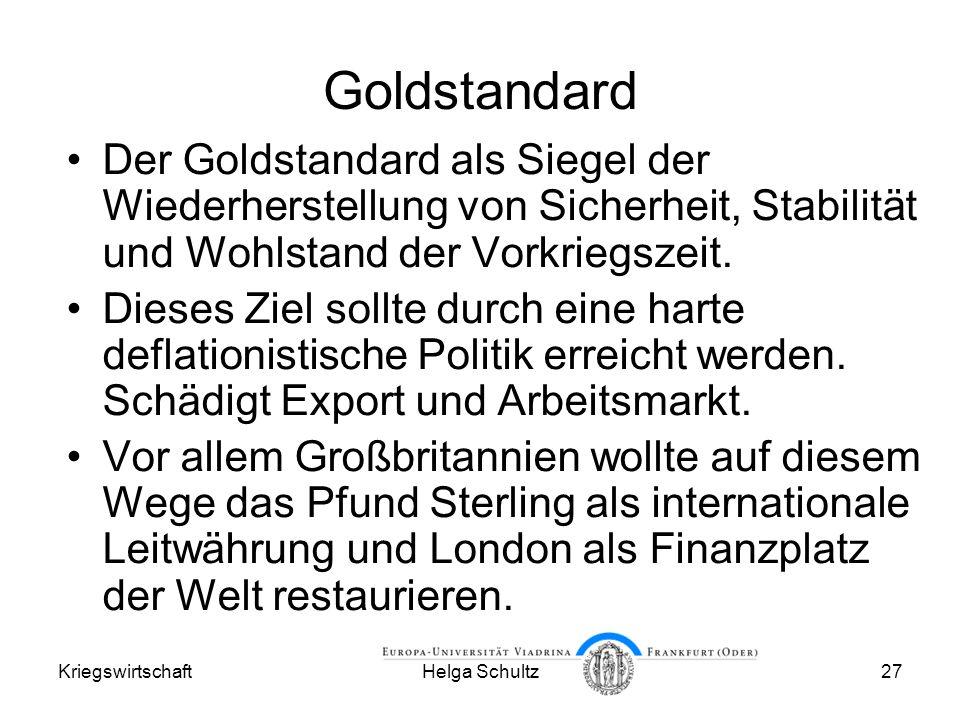 Goldstandard Der Goldstandard als Siegel der Wiederherstellung von Sicherheit, Stabilität und Wohlstand der Vorkriegszeit.