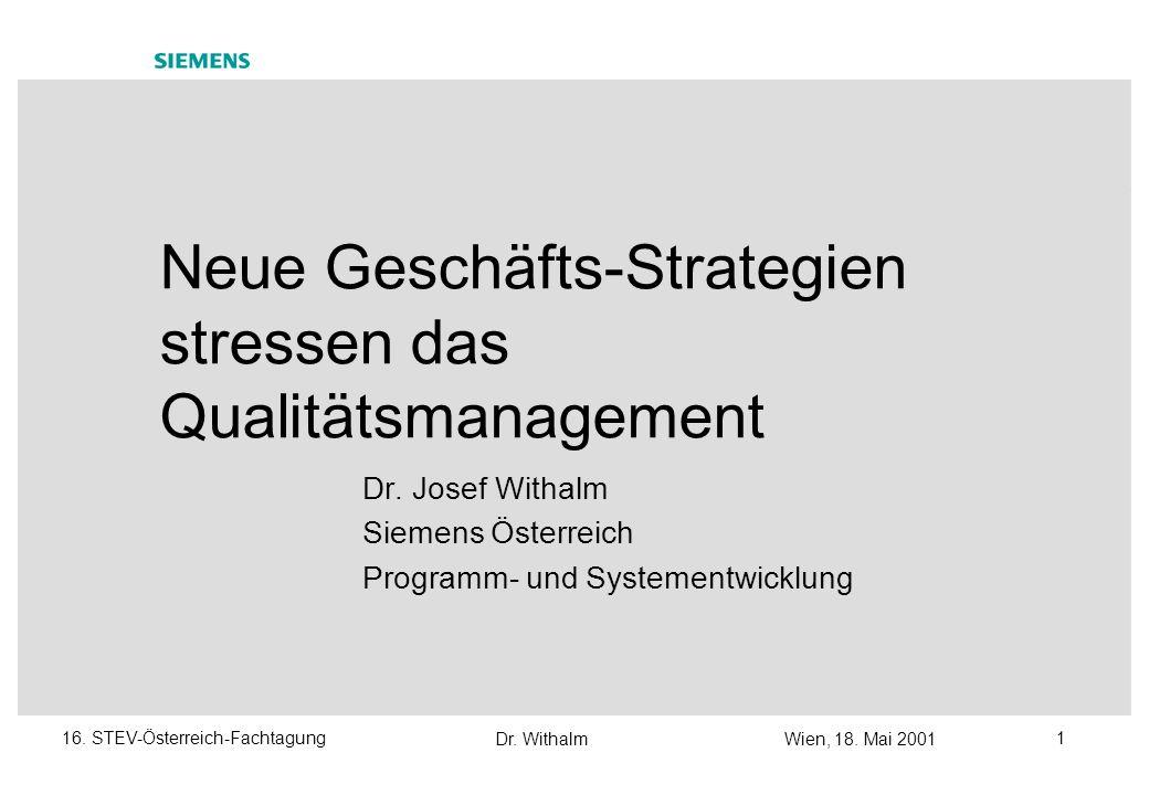 Neue Geschäfts-Strategien stressen das Qualitätsmanagement