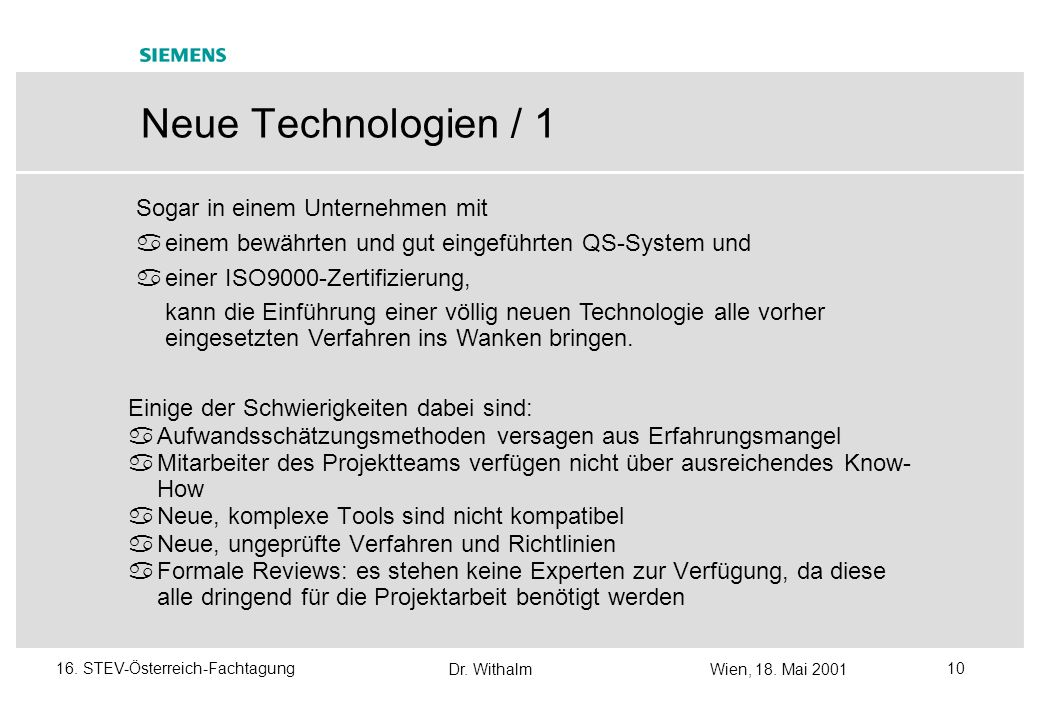 Neue Technologien / 1 Sogar in einem Unternehmen mit