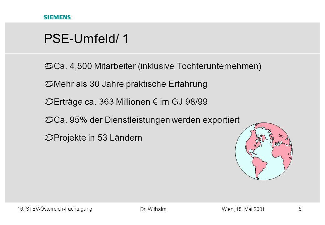 PSE-Umfeld/ 1 Ca. 4,500 Mitarbeiter (inklusive Tochterunternehmen)