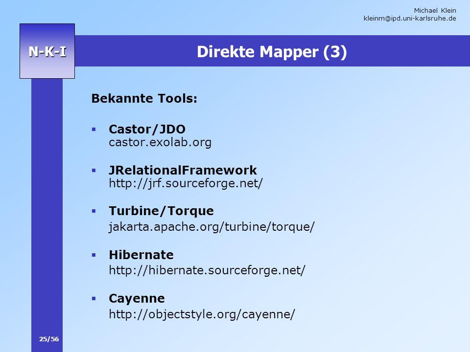Direkte Mapper (3) Bekannte Tools: Castor/JDO castor.exolab.org