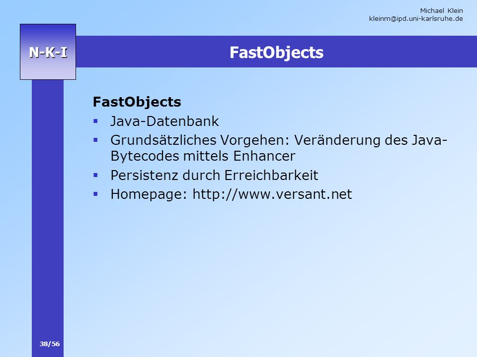 FastObjects FastObjects Java-Datenbank