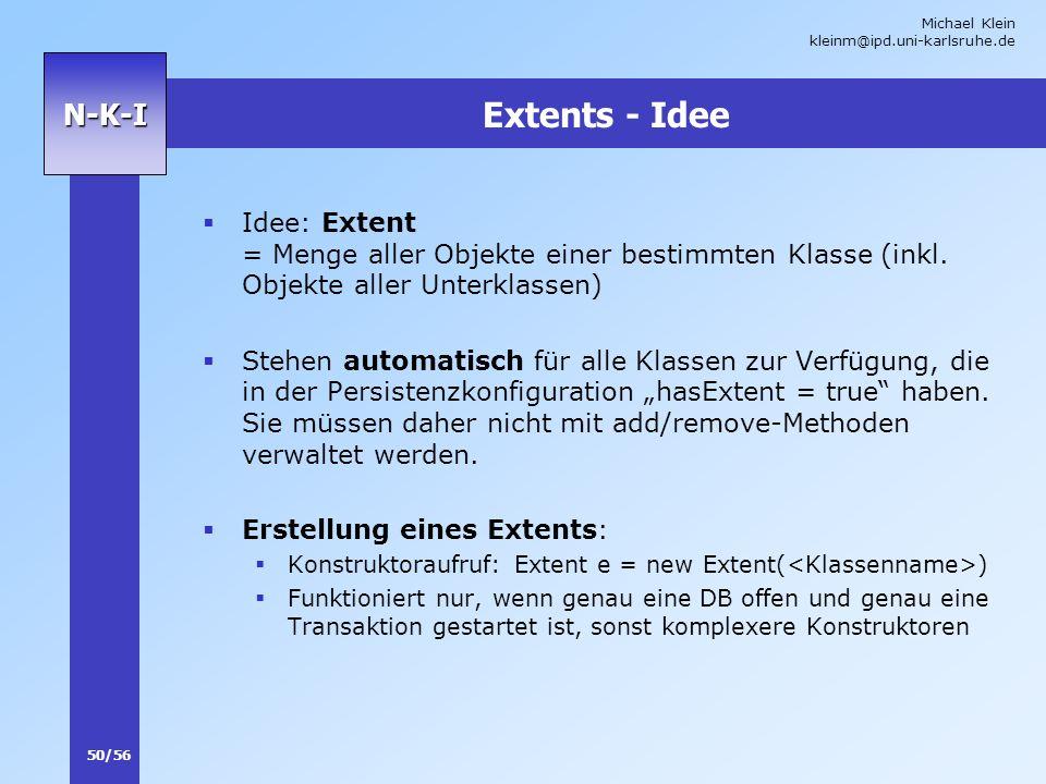 Extents - Idee Idee: Extent = Menge aller Objekte einer bestimmten Klasse (inkl. Objekte aller Unterklassen)