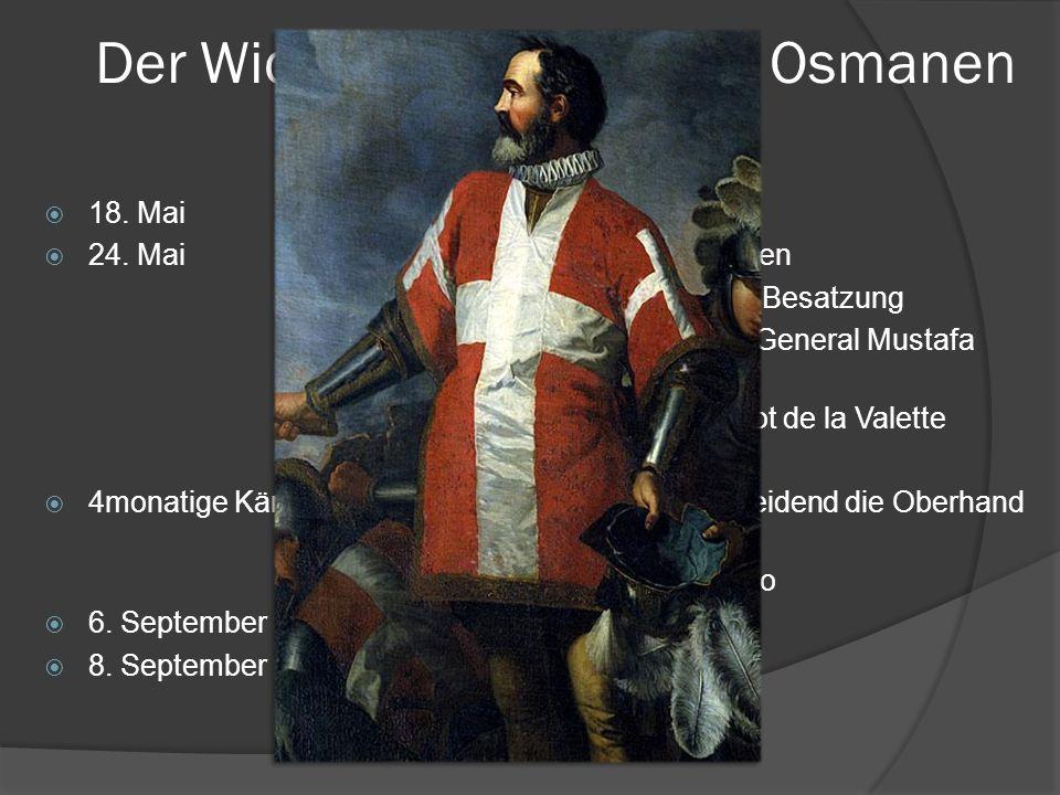 Der Widerstand gegen die Osmanen 1565