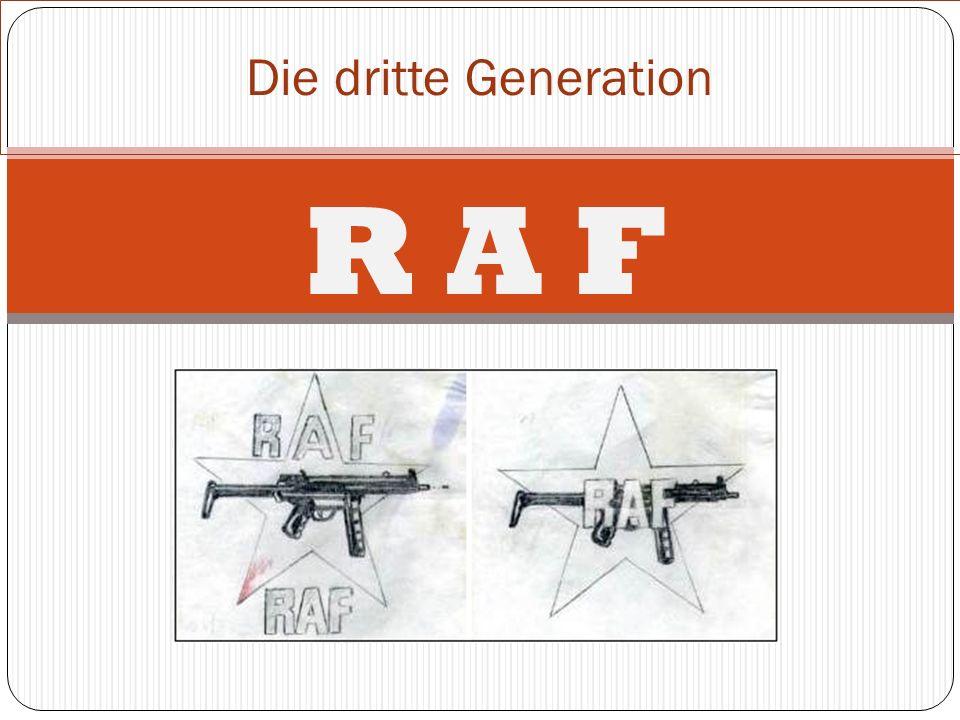 Die dritte Generation R A F