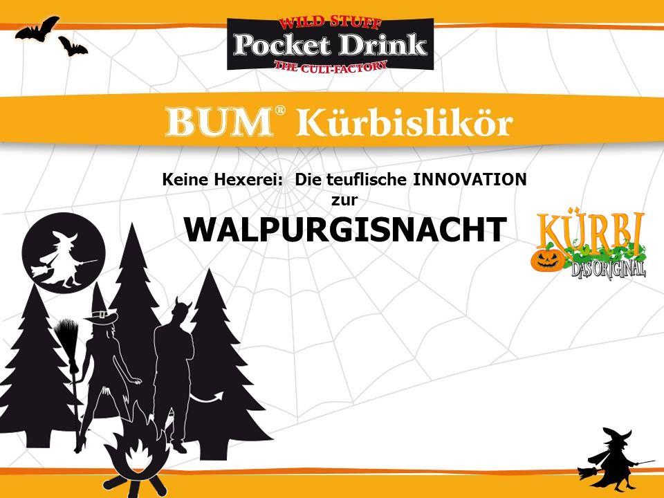 Keine Hexerei: Die teuflische INNOVATION zur WALPURGISNACHT