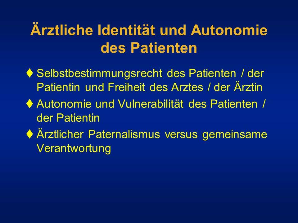 Ärztliche Identität und Autonomie des Patienten