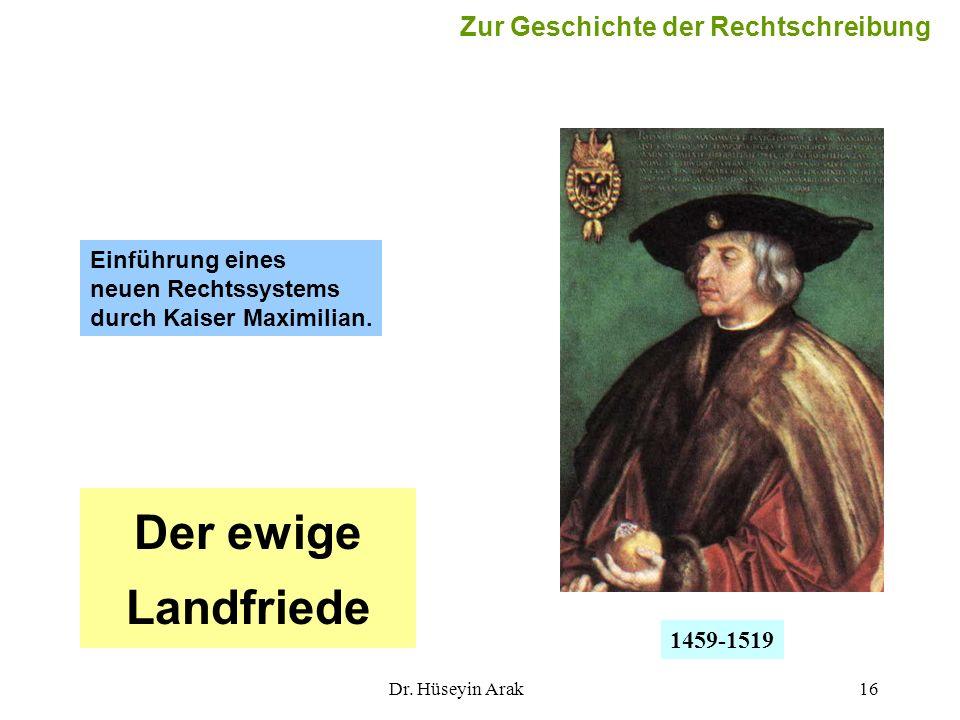 Der ewige Landfriede Zur Geschichte der Rechtschreibung