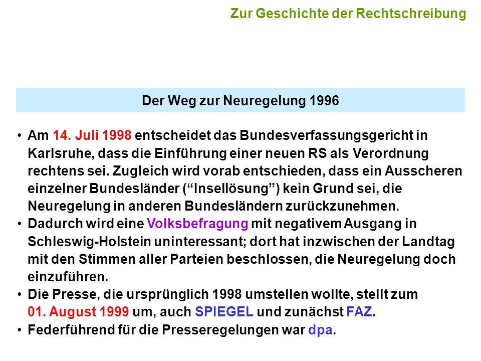 Der Weg zur Neuregelung 1996