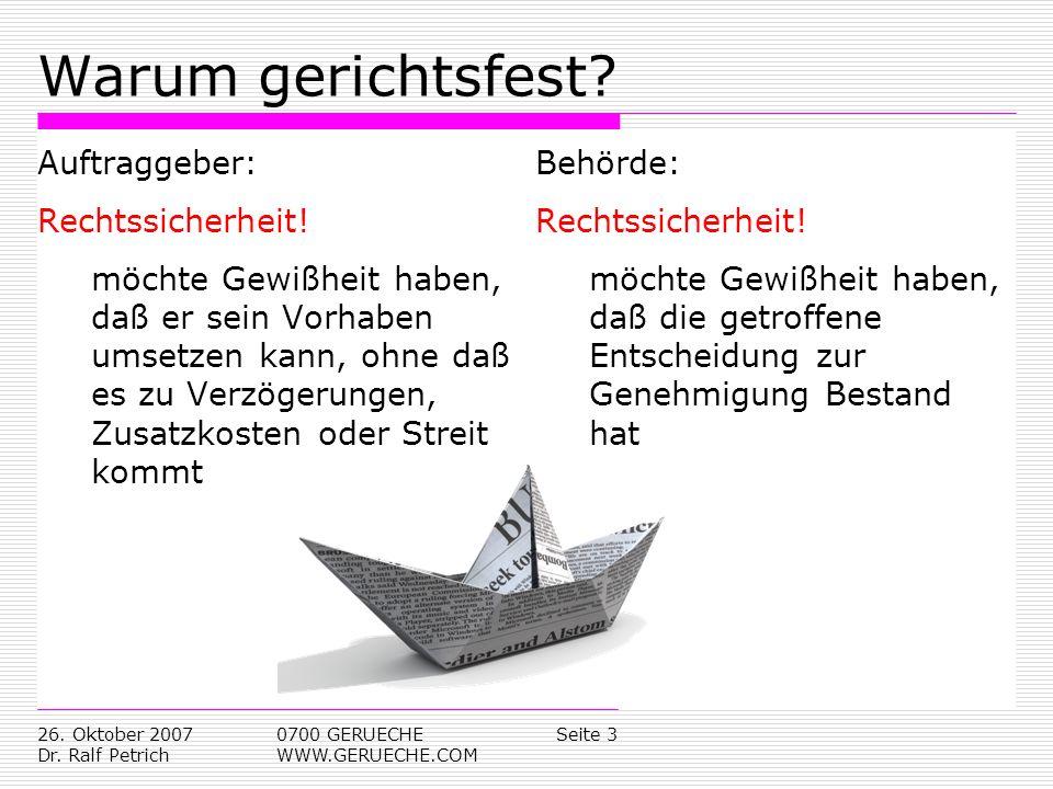 Warum gerichtsfest Auftraggeber: Rechtssicherheit!