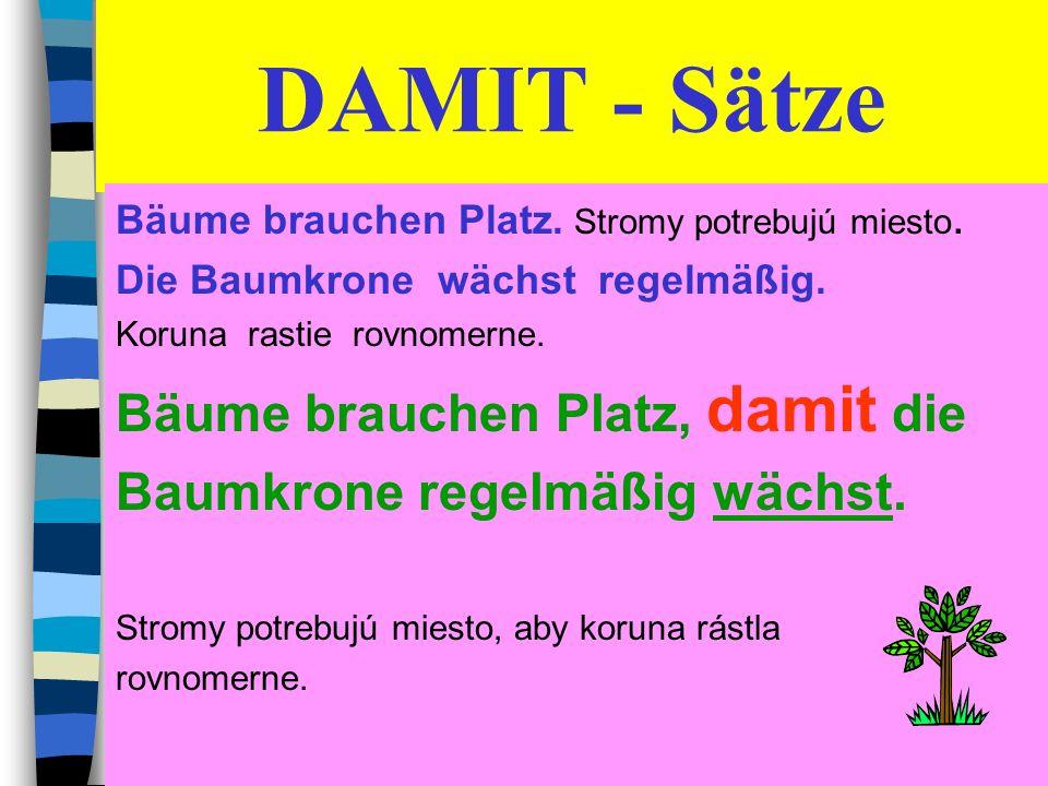 DAMIT - Sätze Bäume brauchen Platz, damit die