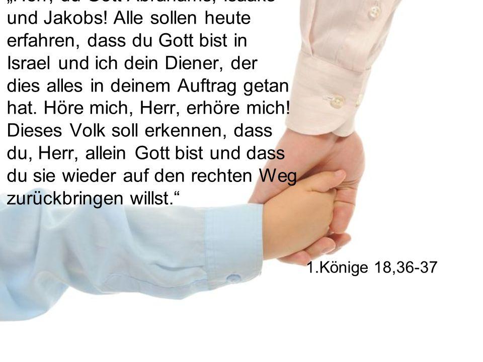"""Herr, du Gott Abrahams, Isaaks und Jakobs"