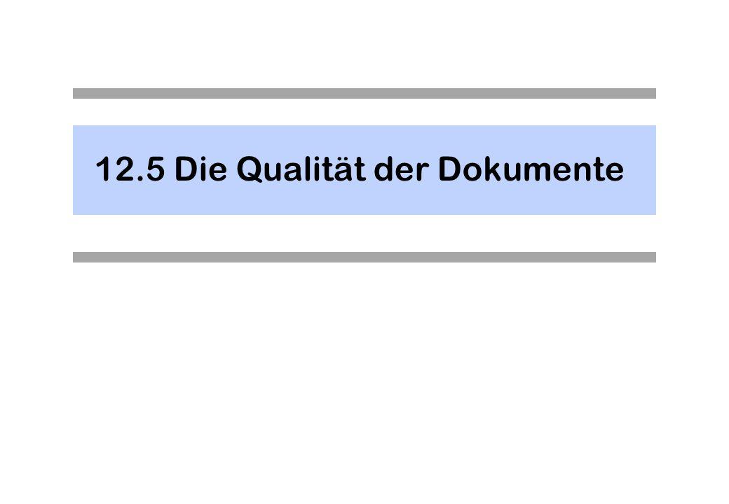 12.5 Die Qualität der Dokumente