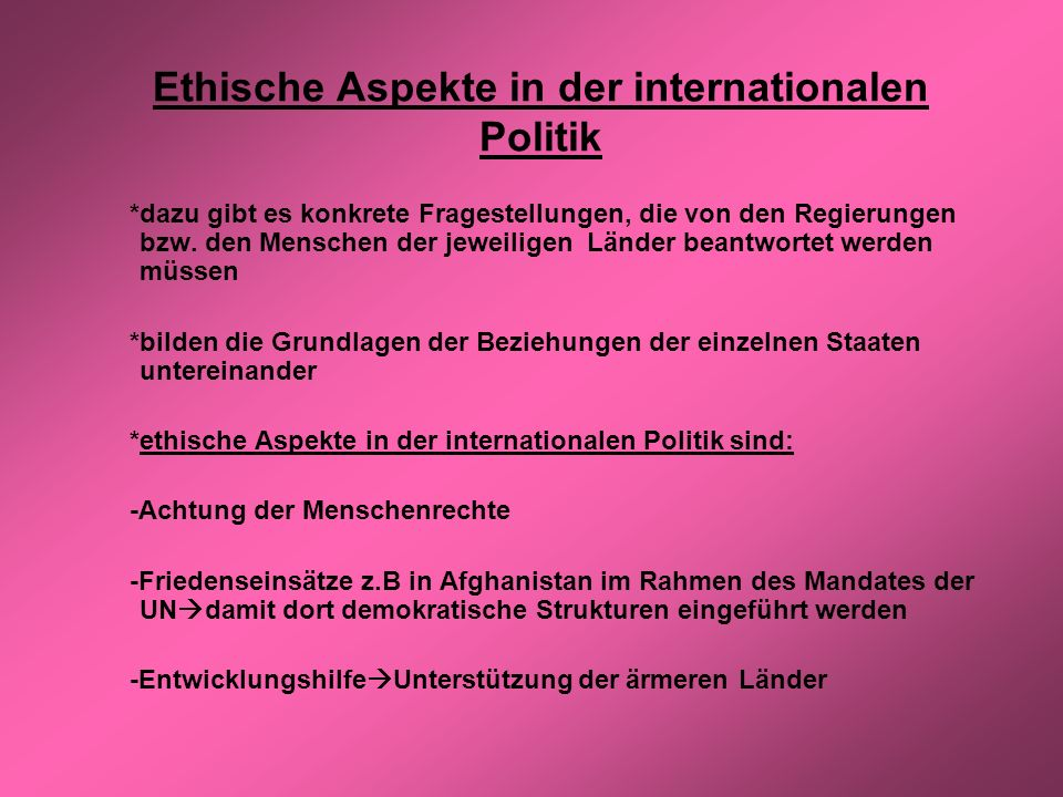 Ethische Aspekte in der internationalen Politik