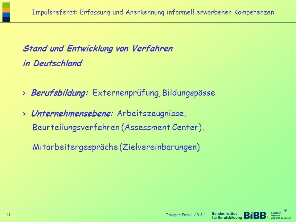Stand und Entwicklung von Verfahren in Deutschland