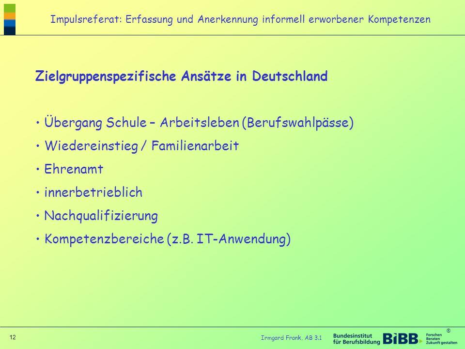 Zielgruppenspezifische Ansätze in Deutschland