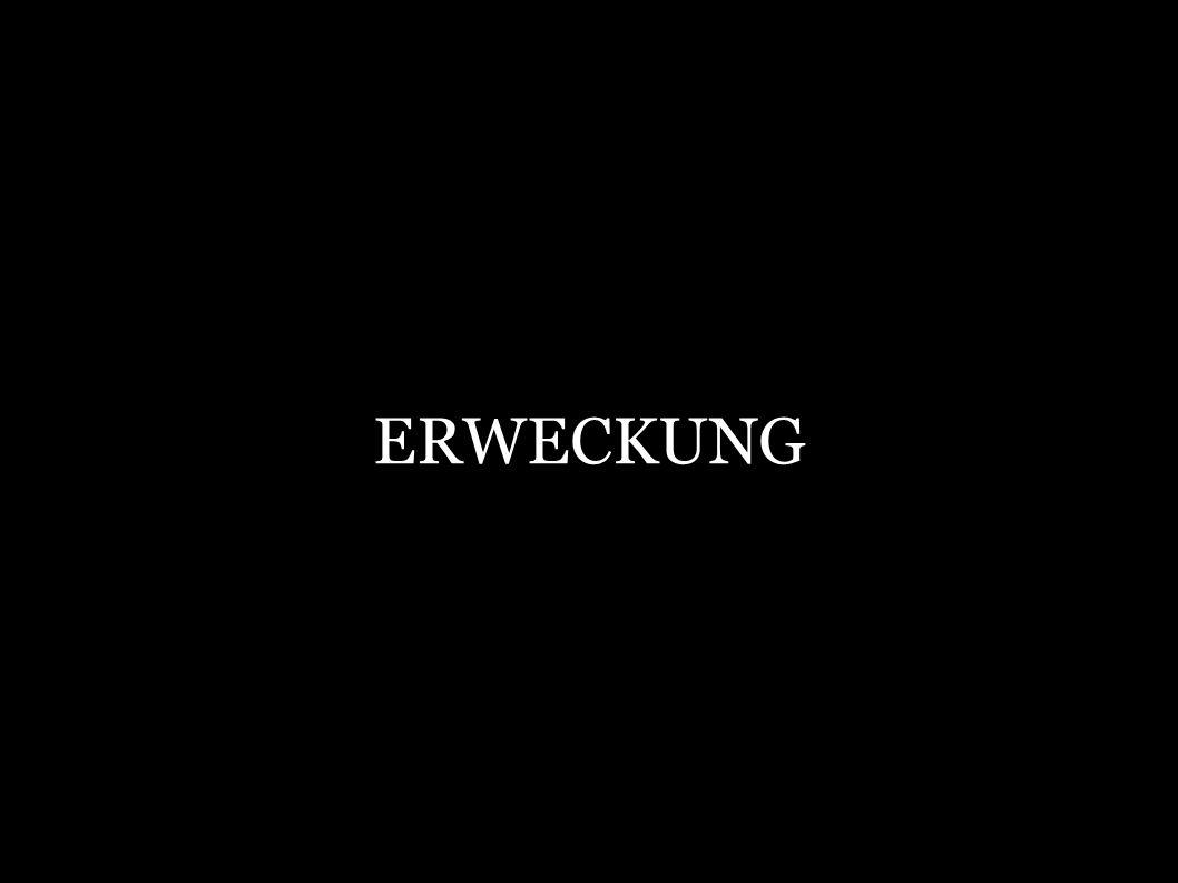 ERWECKUNG