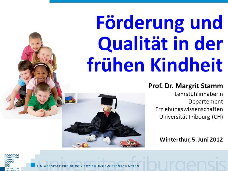 Förderung und Qualität in der frühen Kindheit