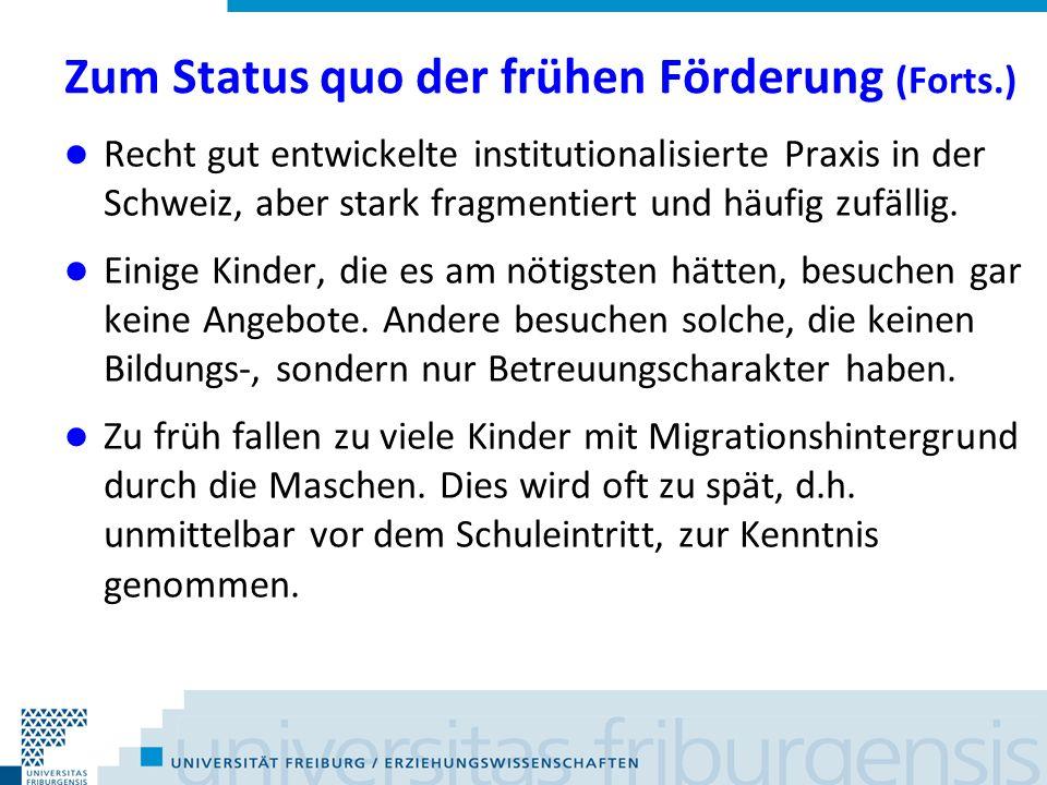 Zum Status quo der frühen Förderung (Forts.)