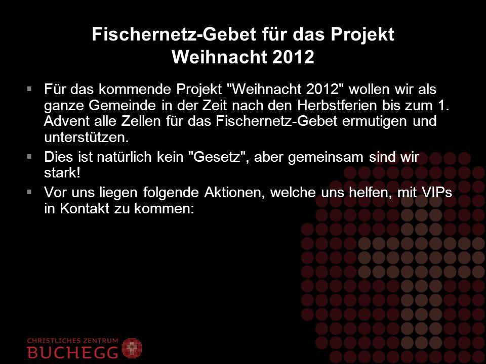 Fischernetz-Gebet für das Projekt Weihnacht 2012