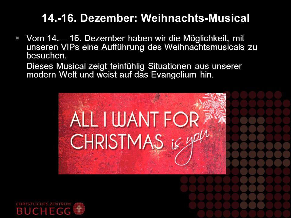 14.-16. Dezember: Weihnachts-Musical