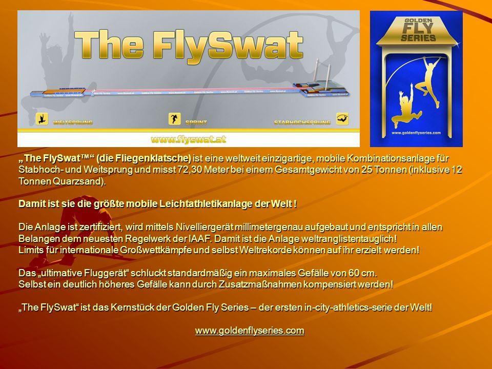 """""""The FlySwat™ (die Fliegenklatsche) ist eine weltweit einzigartige, mobile Kombinationsanlage für Stabhoch- und Weitsprung und misst 72,30 Meter bei einem Gesamtgewicht von 25 Tonnen (inklusive 12 Tonnen Quarzsand)."""