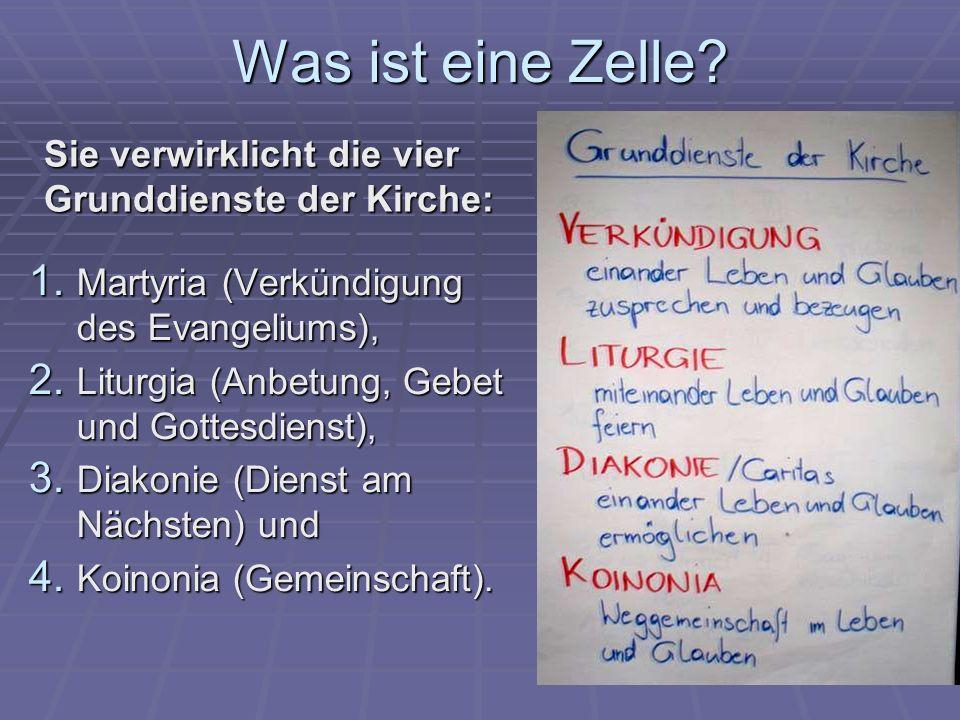 Was ist eine Zelle Sie verwirklicht die vier Grunddienste der Kirche: