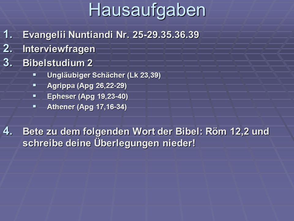 Hausaufgaben Evangelii Nuntiandi Nr. 25-29.35.36.39 Interviewfragen