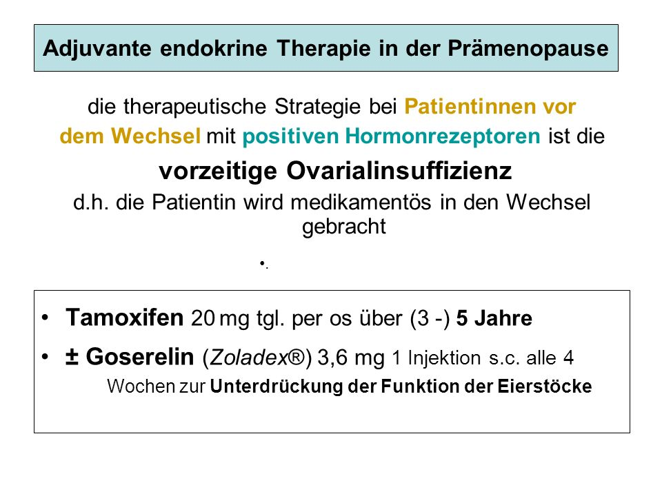 Adjuvante endokrine Therapie in der Prämenopause