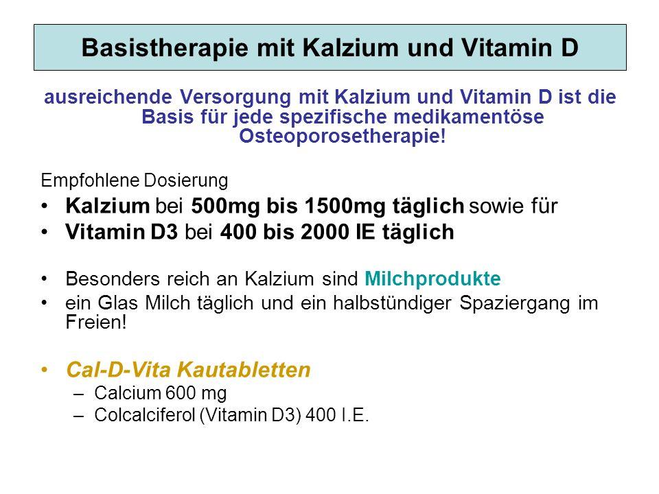 Basistherapie mit Kalzium und Vitamin D