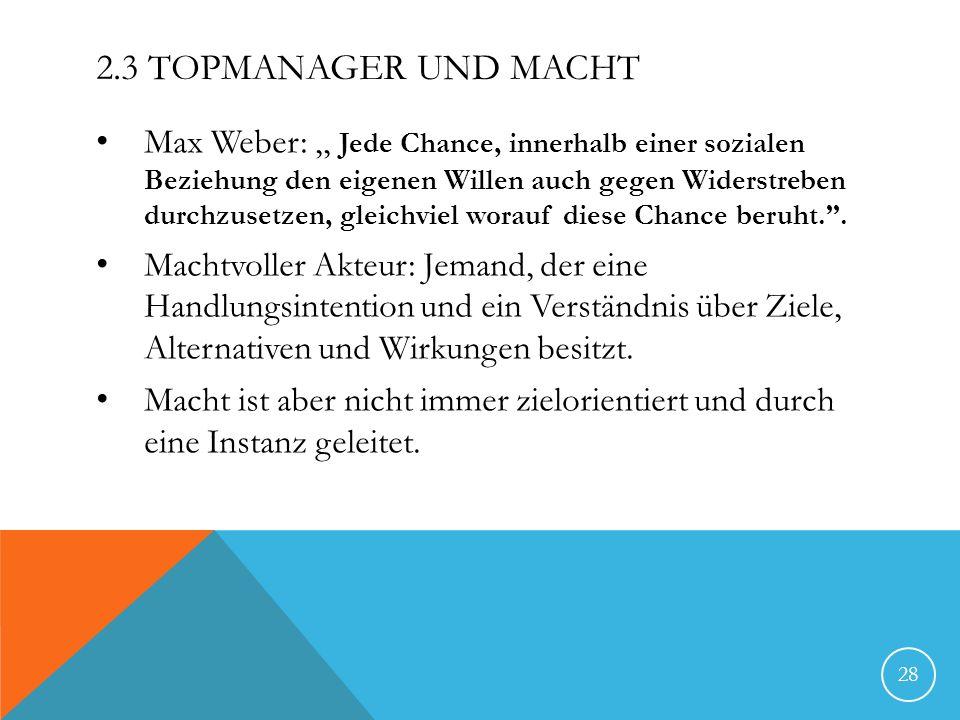 2.3 Topmanager und Macht