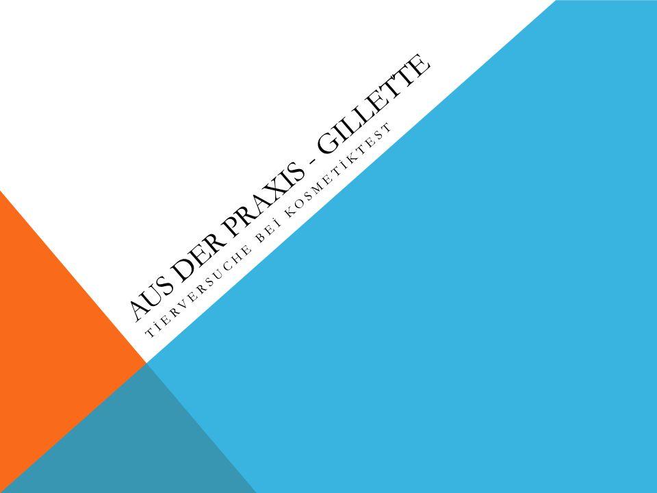 Aus der Praxis - Gillette
