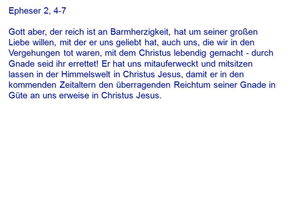 Epheser 2, 4-7