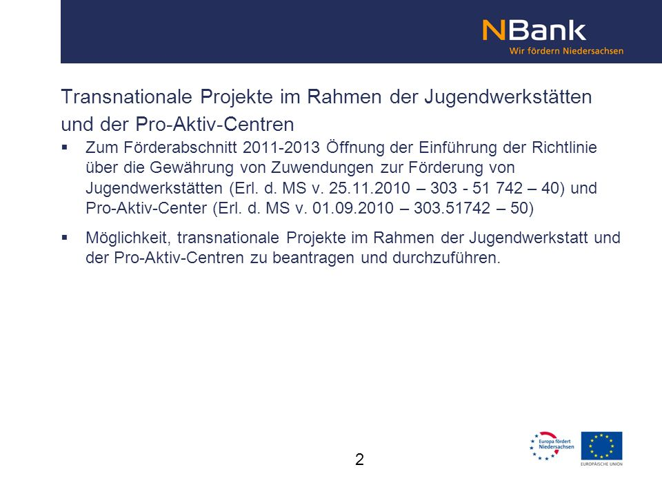 Transnationale Projekte im Rahmen der Jugendwerkstätten und der Pro-Aktiv-Centren