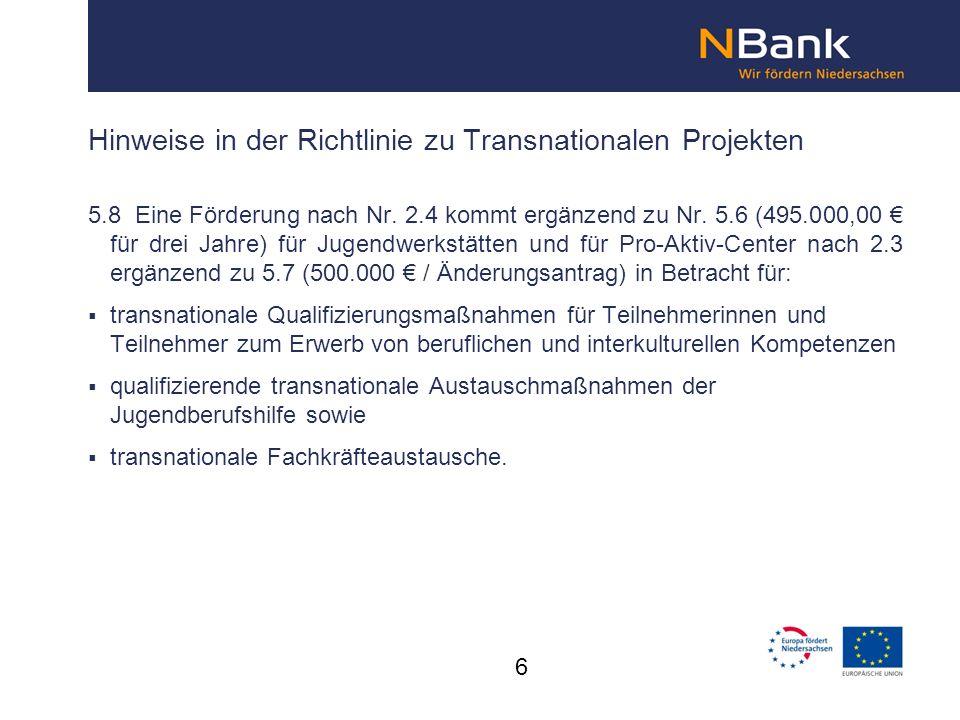 Hinweise in der Richtlinie zu Transnationalen Projekten