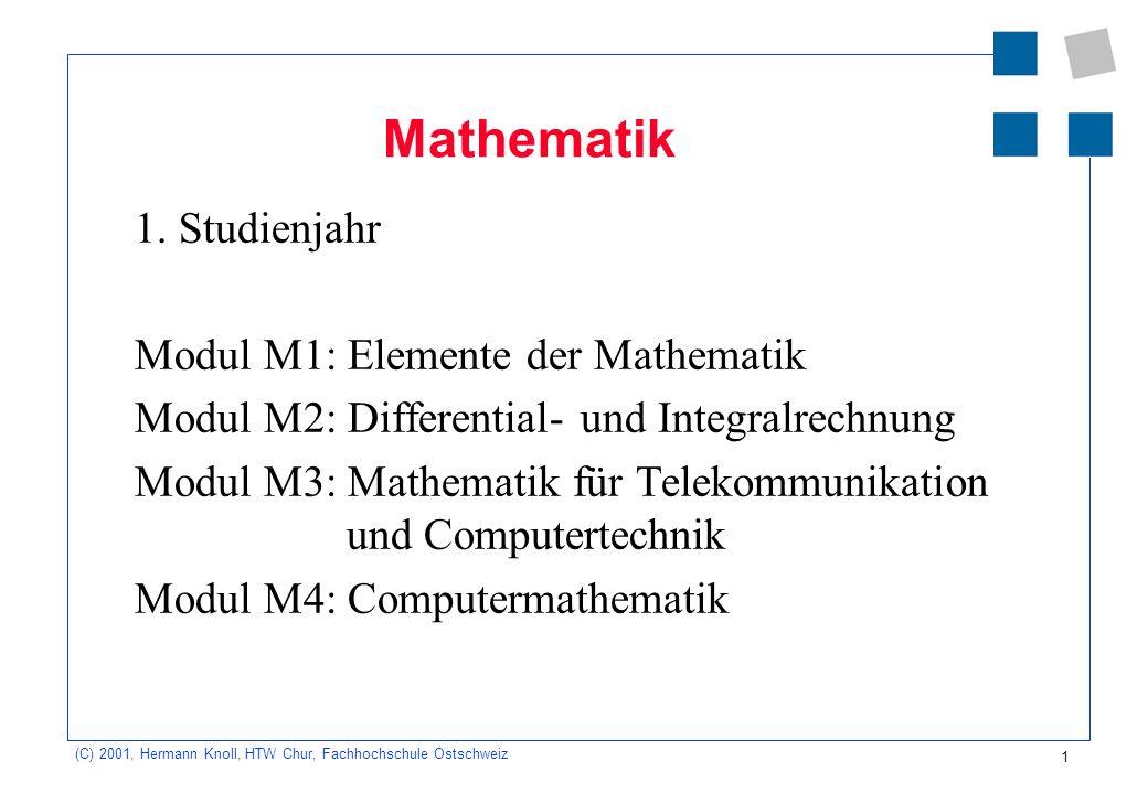 Mathematik 1. Studienjahr Modul M1: Elemente der Mathematik