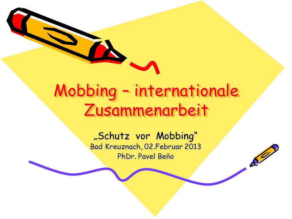 Mobbing – internationale Zusammenarbeit