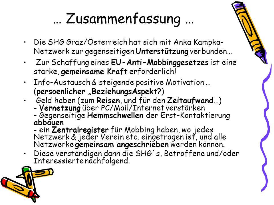 … Zusammenfassung … Die SHG Graz/Österreich hat sich mit Anka Kampka-Netzwerk zur gegenseitigen Unterstützung verbunden…