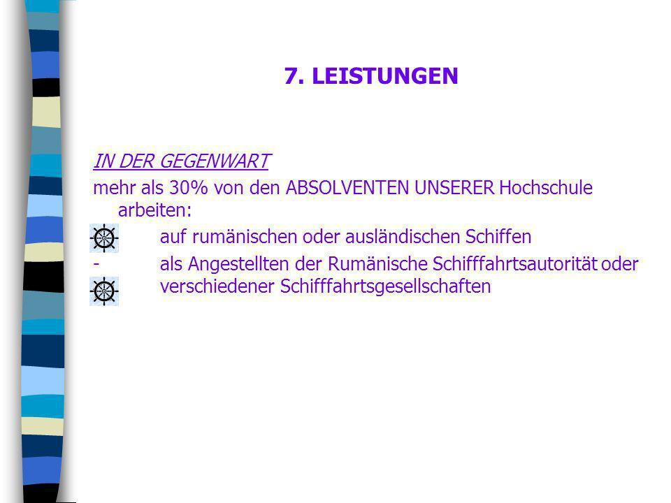 7. LEISTUNGEN IN DER GEGENWART