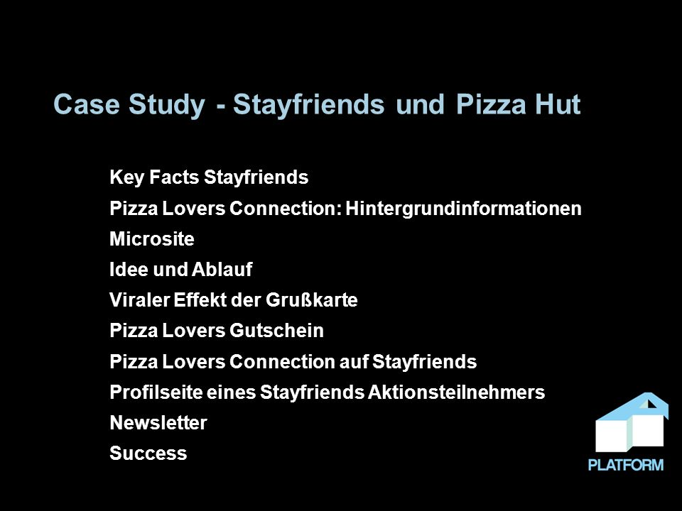 Case Study - Stayfriends und Pizza Hut