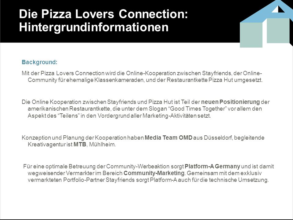 Die Pizza Lovers Connection: Hintergrundinformationen