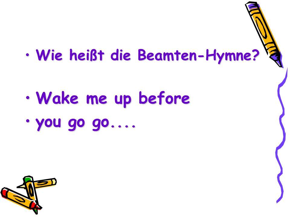 Wie heißt die Beamten-Hymne
