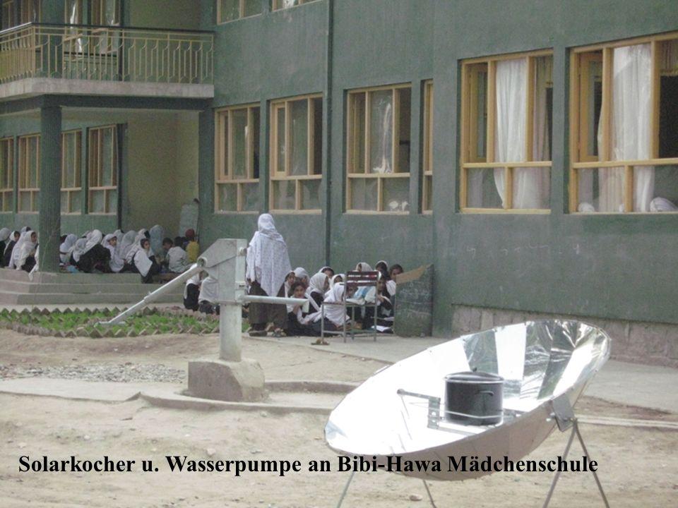 Solarkocher u. Wasserpumpe an Bibi-Hawa Mädchenschule