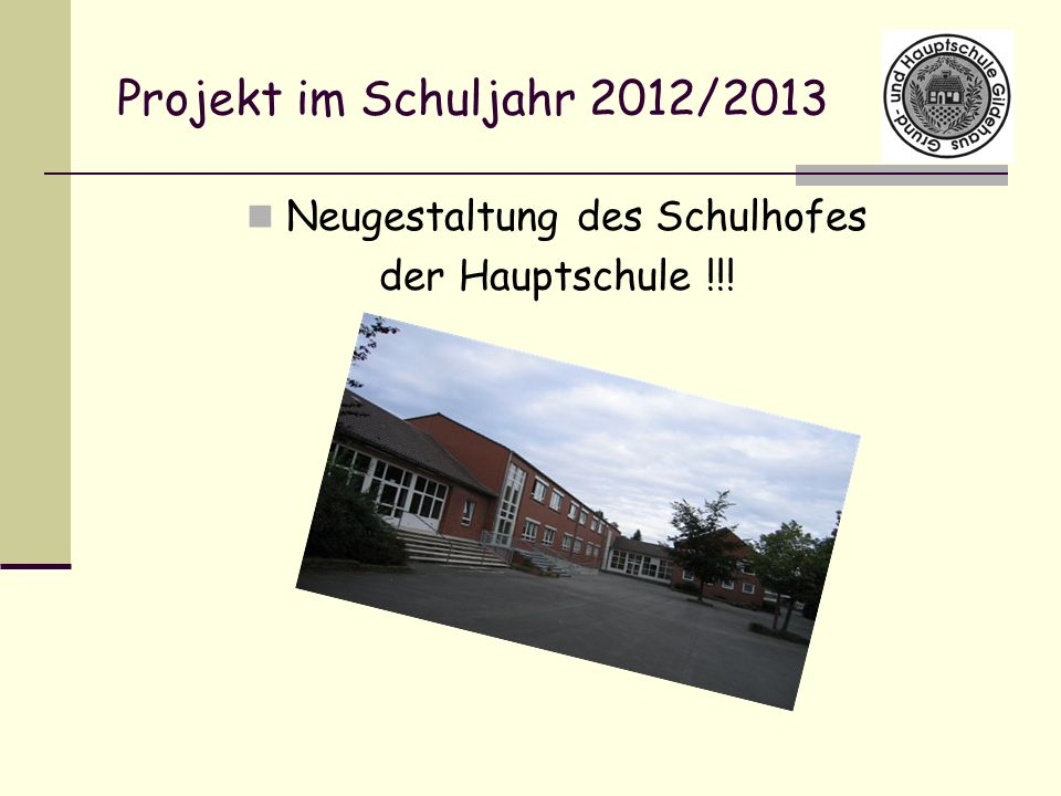 Neugestaltung des Schulhofes